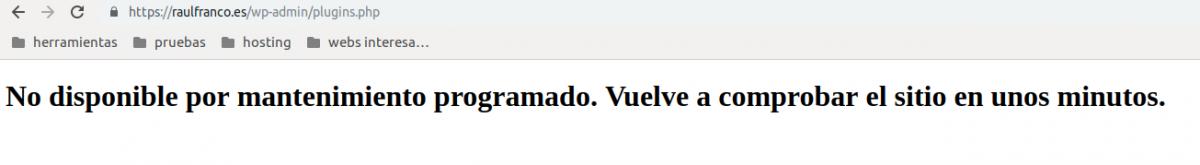 """Eliminar aviso """"No disponible por mantenimiento programado. Vuelve a comprobar el sitio en unos minutos"""" de WordPress"""